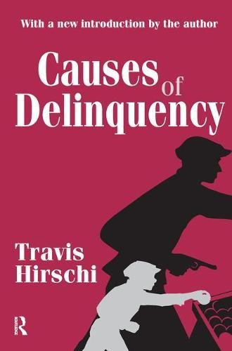 9781138520158: Causes of Delinquency