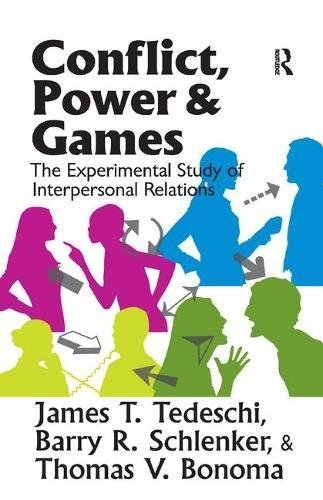 9781138521025: Conflict, Power, and Games: The Experimental Study of Interpersonal Relations