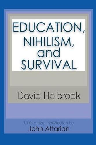 9781138522701: Education, Nihilism, and Survival