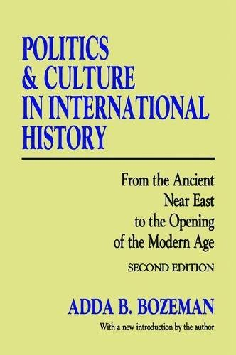 9781138530300: Politics and Culture in International History: From the Ancient Near East to the Opening of the Modern Age
