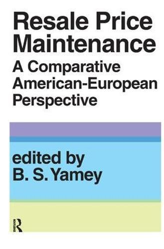 9781138531895: Resale Price Maintainance: A Comparative American-European Perspective