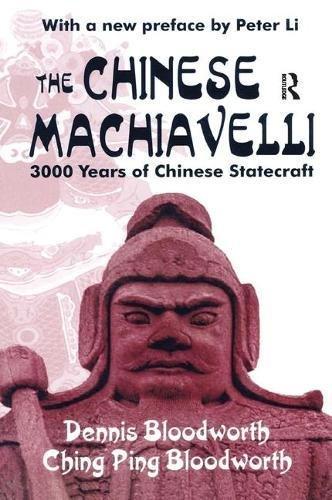 9781138534704: The Chinese Machiavelli: 3000 Years of Chinese Statecraft