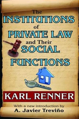 9781138536357: The Institutions of Private Law and Their Social Functions
