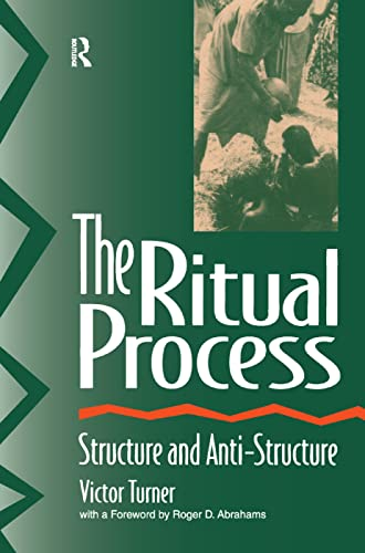 9781138538320: The Ritual Process: Structure and Anti-Structure