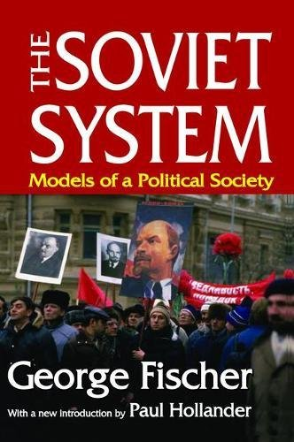9781138538733: The Soviet System: Models of a Political Society
