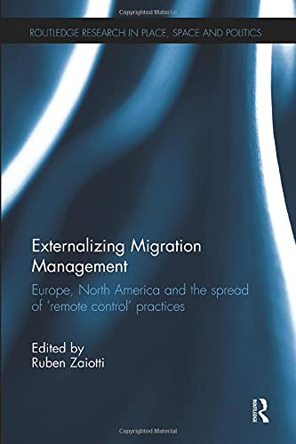 9781138546493: Externalizing Migration Management (Routledge Research in Place, Space and Politics)