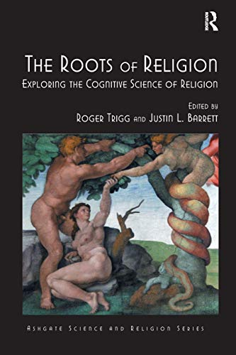 9781138547070: The Roots of Religion: Exploring the Cognitive Science of Religion (Routledge Science and Religion Series)