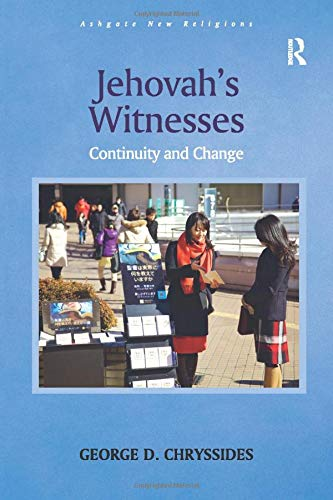 9781138548787: Jehovah's Witnesses: Continuity and Change (Routledge New Religions)