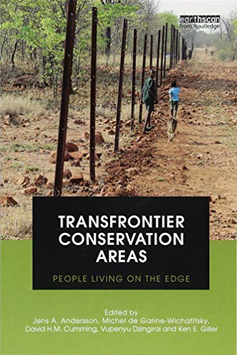 9781138550742: Transfrontier Conservation Areas: People Living on the Edge