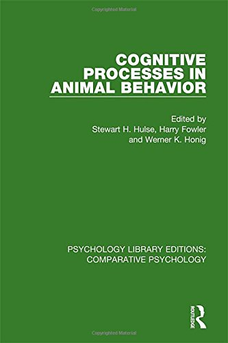 9781138562158: Cognitive Processes in Animal Behavior (Psychology Library Editions: Comparative Psychology) (Volume 6)