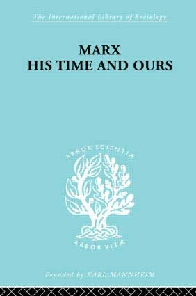 Marx His Times & Ours: Rudolf Schlesinger