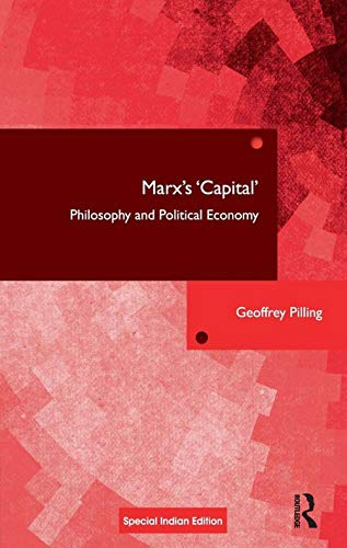 9781138566897: Marx`s Capital: Philosophy and Political Economy