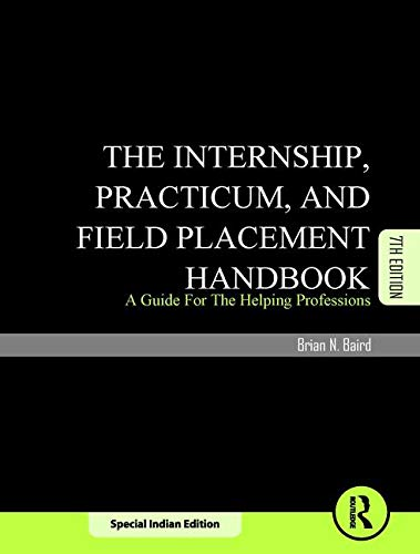 9781138568402: Internship, Practicum, and Field Placement Handbook by Baird, Brian (2013) Paperback