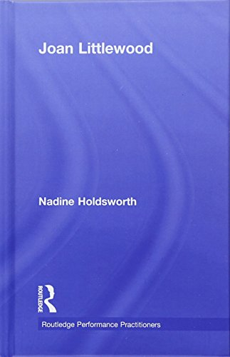 9781138571655: Joan Littlewood (Routledge Performance Practitioners)