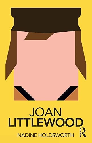 9781138571686: Joan Littlewood (Routledge Performance Practitioners)