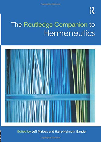 9781138574632: The Routledge Companion to Hermeneutics