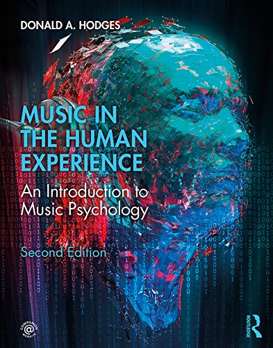 9781138579828: Music in the Human Experience: An Introduction to Music Psychology