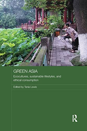 9781138588172: Green Asia (Media, Culture and Social Change in Asia)