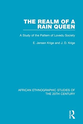 The Realm of a Rain Queen: A: KRIGE, E. JENSEN;
