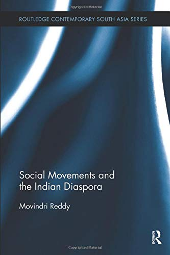 9781138592957: Social Movements and the Indian Diaspora (Routledge Contemporary South Asia Series)