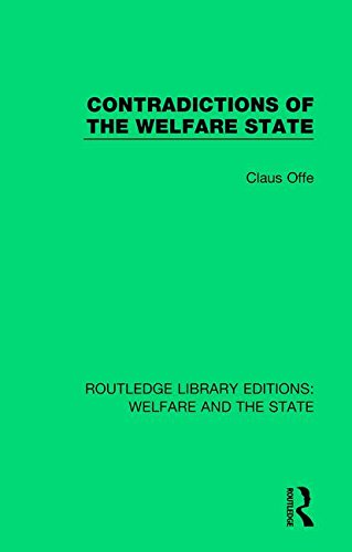 9781138613010: Contradictions of the Welfare State (Routledge Library Editions: Welfare and the State) (Volume 16)