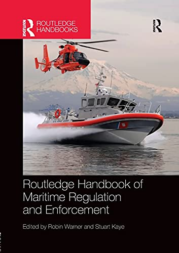 9781138614390: Routledge Handbook of Maritime Regulation and Enforcement (Routledge Handbooks)