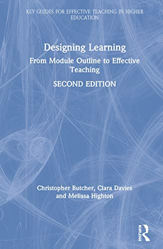 9781138614895: Designing Learning: From Module Outline to Effective Teaching (Key Guides for Effective Teaching in Higher Education)