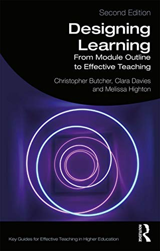Designing Learning : From Module Outline to: Butcher, Christopher; Davies,