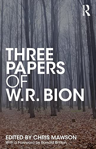 9781138615052: Three Papers of W.R. Bion