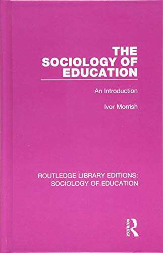 9781138629844: The Sociology of Education: An Introduction (Routledge Library Editions: Sociology of Education) (Volume 52)