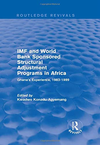 IMF and World Bank Sponsored Structural Adjustment
