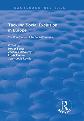 9781138635142: Tackling Social Exclusion in Europe: The Contribution of the Social Economy (Routledge Revivals)