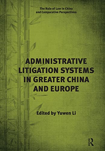 Administrative Litigation Systems in Greater China and: Li, Yuwen