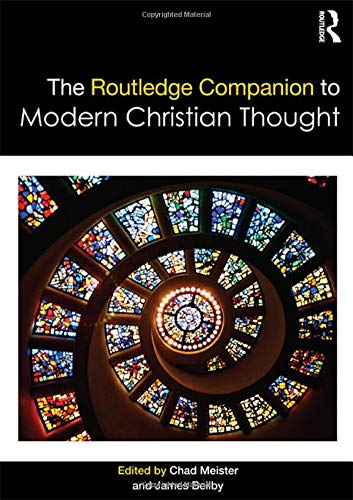 9781138638495: The Routledge Companion to Modern Christian Thought (Routledge Religion Companions)