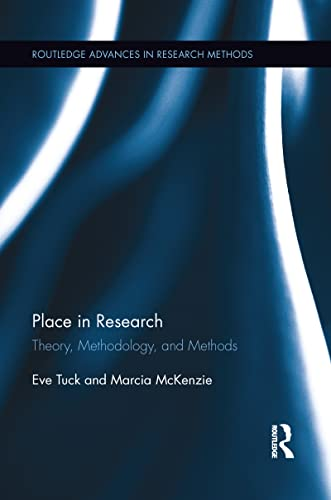 9781138639683: Place in Research: Theory, Methodology, and Methods (Routledge Advances in Research Methods)
