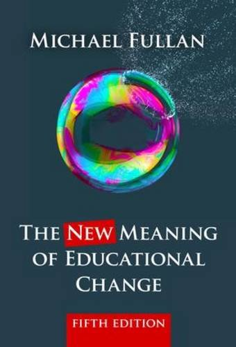 9781138641396: The New Meaning of Educational Change