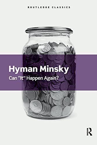 """9781138641952: Can """"It"""" Happen Again?: Essays on Instability and Finance"""