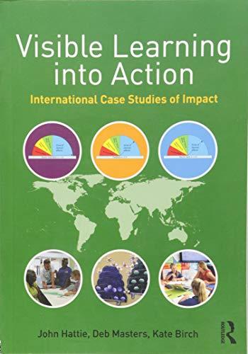 Visible Learning into Action: International Case Studies: John Hattie, Deb