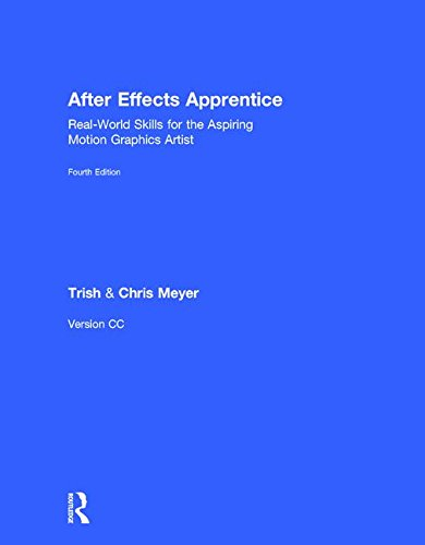 9781138643079: After Effects Apprentice: Real-World Skills for the Aspiring Motion Graphics Artist (Apprentice Series)