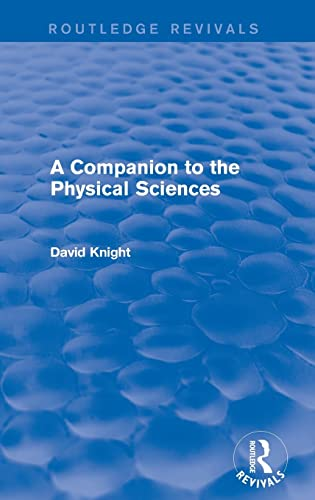 9781138643147: A Companion to the Physical Sciences