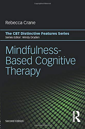 9781138643222: Mindfulness-Based Cognitive Therapy (CBT Distinctive Features)