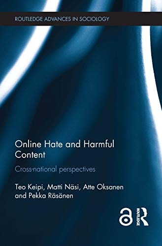 9781138645066: Online Hate and Harmful Content: Cross-National Perspectives (Routledge Advances in Sociology)