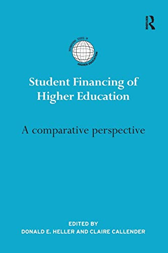 9781138645417: Student Financing of Higher Education: A Comparative Perspective (International Studies in Higher Education)