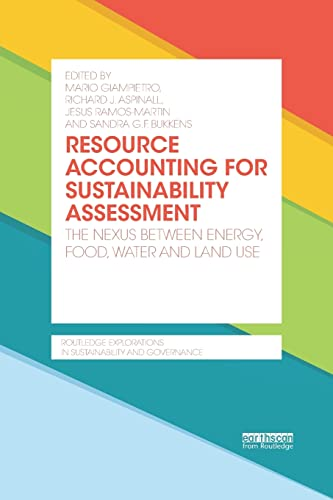 9781138646957: Resource Accounting for Sustainability Assessment: The Nexus between Energy, Food, Water and Land Use (Routledge Explorations in Sustainablity and Governance)