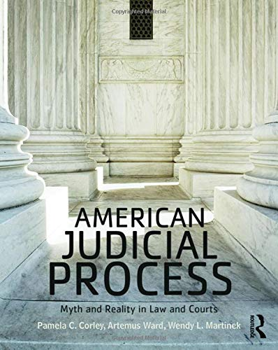 9781138647350: American Judicial Process: Myth and Reality in Law and Courts