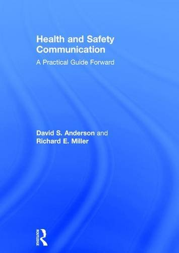9781138647428: Health and Safety Communication: A Practical Guide Forward