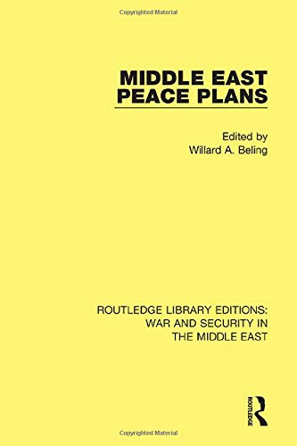 9781138647633: Middle East Peace Plans (Routledge Library Editions: War and Security in the Middle East) (Volume 6)