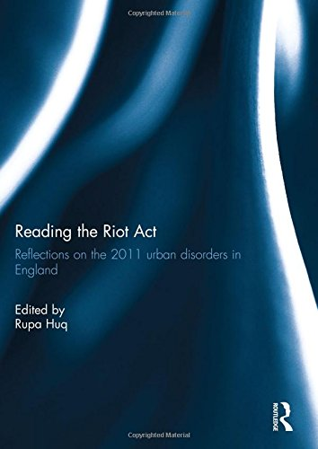 Reading the Riot ACT: Reflections on the 2011 Urban Disorders in England (Hardcover)