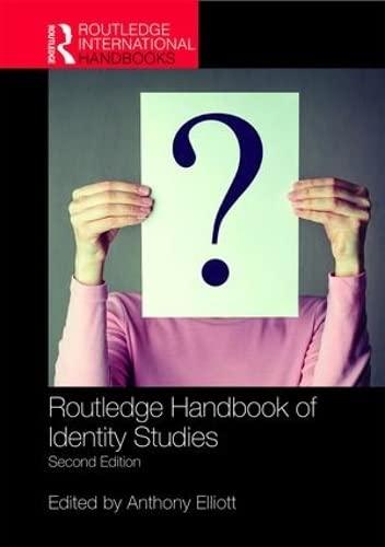 9781138649064: Routledge Handbook of Identity Studies: 2nd edition (Routledge International Handbooks)