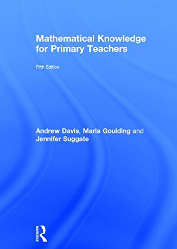 Mathematical Knowledge for Primary Teachers: Andrew Davis